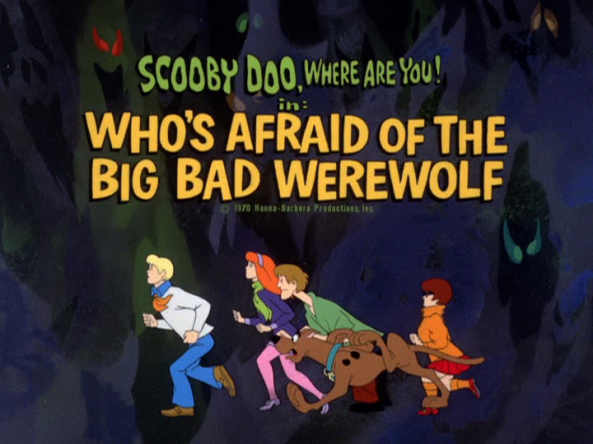 Who's_Afraid_Of_The_Big_Bad_Werewolf_title_card